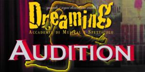 Audizioni aperte alla DREAMING ACADEMY di Padova