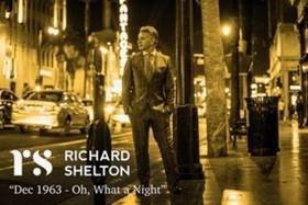 Richard Shelton To Release Debut Single, Re-imagining of The Four Seasons' #1 Classic Dec '63 (Oh, What A Night) on 2/14