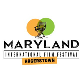 Seventh Annual Maryland International Film Festival, Hagerstown Will Host 106 Films