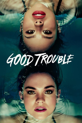 GOOD TROUBLE Reaches New Ratings High with Fourth Telecast