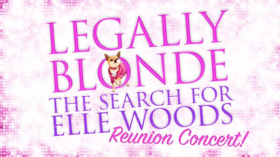Cast of MTV's LEGALLY BLONDE: THE SEARCH FOR ELLE WOODS to Reunite at Feinstein's/54 Below