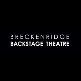 Breckenridge Backstage Theatre Announces 44th Season