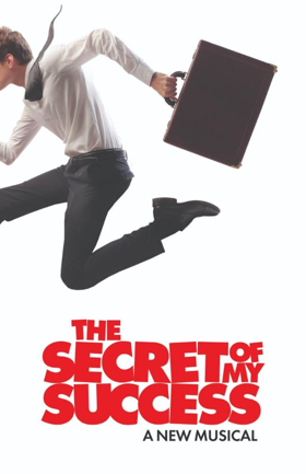 Chicago's Paramount Season to Include World Premiere New Musical THE SECRET OF MY SUCCESS