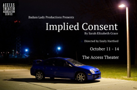 IMPLIED CONSENT Makes World Premiere At Access Theater