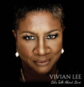 Vivian Lee New CD LET'S TALK ABOUT LOVE, Plus Upcoming Live Appearances