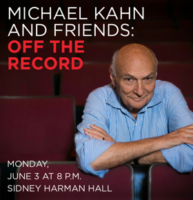 Shakespeare Theatre Company Announces Final MICHAEL KAHN AND FRIENDS: OFF THE RECORD Event
