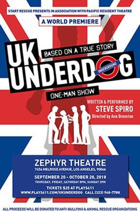 UK UNDERDOG Inspires in World Premiere at Zephyr Theatre