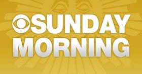 CBS to Present One-Hour Primetime Special SUNDAY'S BEST: CELEBRATING 40 YEARS OF CBS SUNDAY MORNING