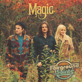 Fairground Saints Announce New EP, 'Magic'