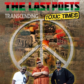The Last Poets Announce New Album 'Transcending Toxic Times'