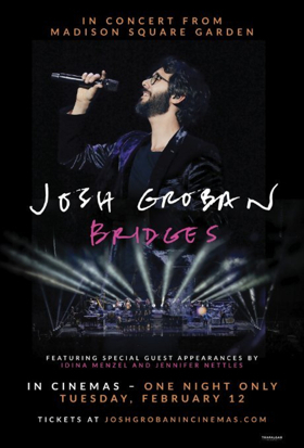 Josh Groban's Sold-Out Bridges Concert at Madison Square Garden Comes to Cinemas Nationwide