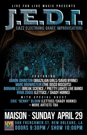 Disco Biscuits, Lettuce, Brazilian Girls, & Break Science Members To Join Forces As J.E.D.I. During Jazz Fest