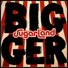 SUGARLAND Returns With New Studio Album BIGGER Out June 8