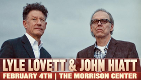 An Acoustic Evening With Lyle Lovett & John Hiatt Comes to the Morrison Center