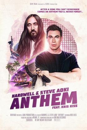 Hardwell & Steve Aoki Collaborate For First Time Ever On ANTHEM Featuring Kris Kiss