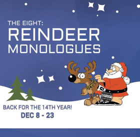 THE EIGHT: REINDEER MONOLOGUES Returns For 14th Straight Year To Chance Theater