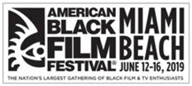 The Films in Competition Announced For The 2019 American Black Film Festival