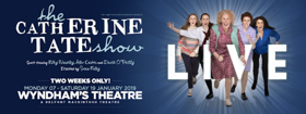 Book Tickets Now For THE CATHERINE TATE SHOW - LIVE