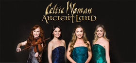 Celtic Woman Will Return To The Hanover Theatre