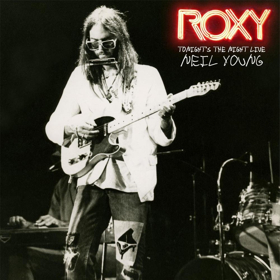 Neil Young Set To Release ROXY TONIGHT'S THE NIGHT LIVE On 4/21