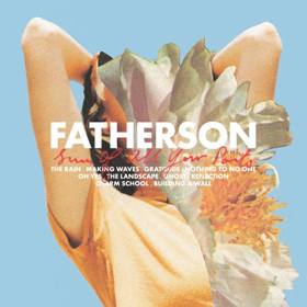 Fatherson Releases New Album SUM OF ALL YOUR PARTS