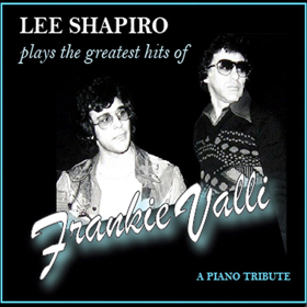 'Lee Shapiro Plays the Greatest Hits of Frankie Valli' to be Released September 28th