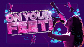 ON YOUR FEET! The Story Of Emilio And Gloria Estefan To Play London Coliseum