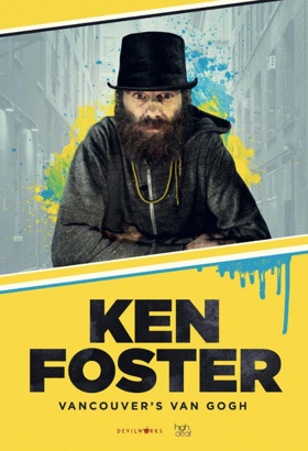 The Story of Legendary Street Artist KEN FOSTER Told in New Doc, on VOD Today