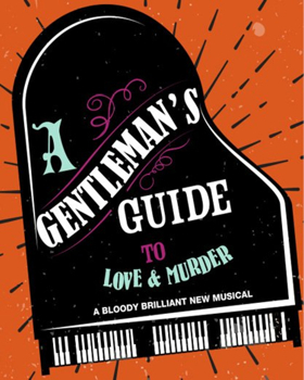 A GENTLEMAN'S GUIDE TO LOVE AND MURDER Comes to The Warner