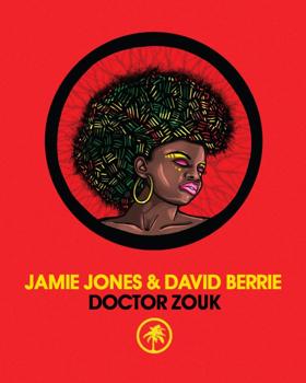 Jamie Jones & David Berrie Release New EP DOCTOR ZOUK