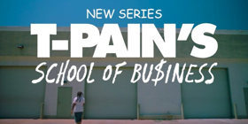 T-PAIN'S SCHOOL OF BUSINESS Premieres October 16th