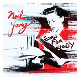 Neil Young to Release SONGS FOR JUDY