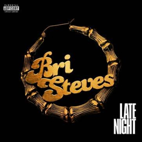 Bri Steves Releases New Track, 'Late Night'