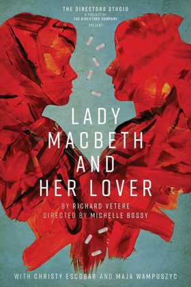 Performances Begin Tomorrow for LADY MACBETH AND HER LOVER