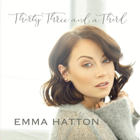 Emma Hatton Releases EP THIRTY THREE AND A THIRD