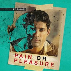 Farhan Releases New Single PAIN OR PLEASURE