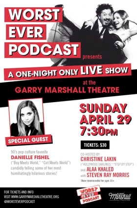 WORST EVER LIVE Podcast Premieres At The Garry Marshall Theatre