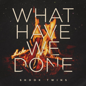 Shook Twins Release New Single Today, Album Out 2/15
