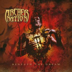 Archer Nation Prepare Sophomore Release BENEATH THE DREAM