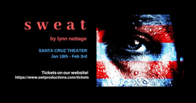 BWW Review: SWEAT is a Heartbreaking Look at Blue Collar America