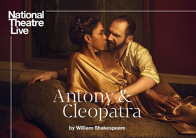 The National Theatre of London's Production of ANTONY AND CLEOPATRA Comes to The Ridgefield Playhouse on the Big Screen