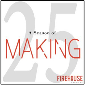 Firehouse Announces SEASON OF MAKING