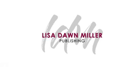 Lisa Dawn Miller Launches LDM Publishing Featuring Vast Catalogue of Original Music