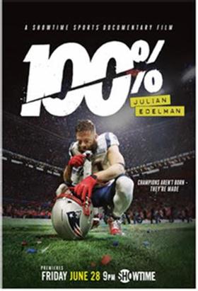 Showtime Sports Documentary Films To Present 100%: JULIAN EDELMAN