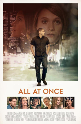 ALL AT ONCE Directed by Jon Abrahams, Available On Digital & On Demand 4/3