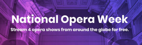 Cennarium Streaming 'MAGIC FLUTE,' 'DOKTOR FAUST' & More for Free During National Opera Week
