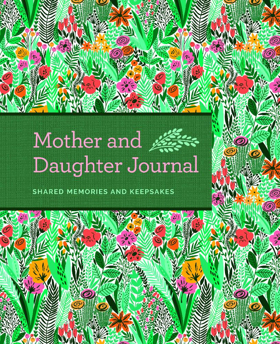 MOTHER AND DAUGHTER JOURNAL - Perfect for Your Mom