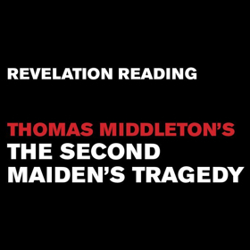 Red Bull Theater Continues Reading Series with THE SECOND MAIDEN'S TRAGEDY