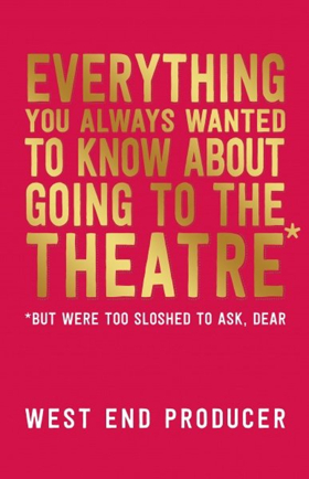 BWW Review: EVERYTHING YOU ALWAYS WANTED TO KNOW ABOUT GOING TO THE THEATRE