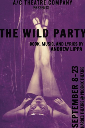 BWW Review: THE WILD PARTY ~ Banned in Boston (1928), Red Hot In Phoenix (2018)